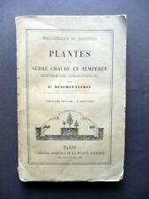 Plantes de Serre Chaude et Temperee G. Delchevalerie Maison Rustique Paris 1885