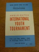17/04/1965 Anglo-Dutch International Youth Tournament: At Watford - Watford, Zee
