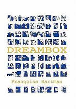 Dream Box by Francoise Hartman (2010, Hardcover)