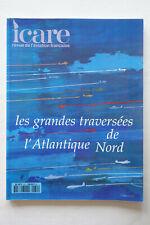Revue Icare - Les grandes traversées de l'Atlantique Nord - n°150 TBE
