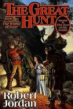 The Great Hunt  (Book two of The Wheel of Time.) (HC) J