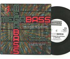 "Megabass / The Mastermixers - Time To Make The Floor Burn 7"" Vinyl 45 UK 1990"