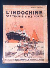 TRES RARE l'Indochine ses trafics et ses ports 1929 Sté Journal marine marchande