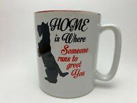 Home is Where Someone Runs to Great You 28 oz. Coffee/Tea Cup/Mug