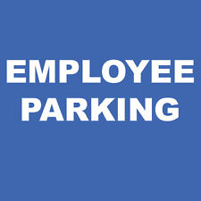 "Employees Parking Sign 8"" x  8"""