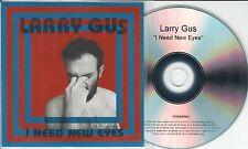 LARRY GUS I Need New Eyes 2015 UK numbered 8-trk promo test CD