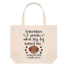 Sometimes I Wonder What My CANE DETTO Me grande borsa con manico da Spiaggia -
