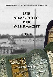 Die Armschilde der Wehrmacht (Sascha Weber)