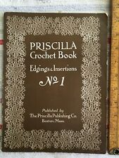 Antique 1913 Priscilla Crochet Book No.1 Edgings & Insertions Designs & How to!