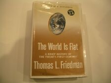 THE WORLD IS FLAT:A Brief History of the Twenty-First Century by Thomas Friedman