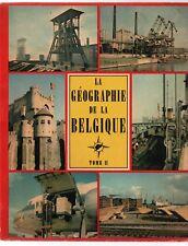 La Géographie de la Belgique T.2. ALBUM D' IMAGES. Le Lombard TIMBRE TINTIN 1956