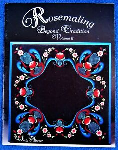 Rare Rosemaling Beyond Tradition 2 Painting Pattern Book Judy Alsever  - Unused