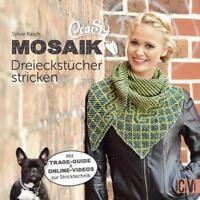CraSy Mosaik - Dreieckstücher stricken - Mit Trage-Guide und Online-Videos NEU