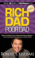 Rich Dad, Poor Dad: What the Rich Teach Their Kids about Money - That the Poor and Middle Class Do Not! by Robert T Kiyosaki (CD-Audio, 2012)