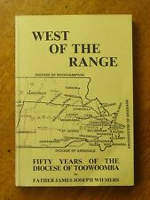 West of the Range: Fifty Years of the Diocese of Toowoomba - Fr. Wiemers, 1979