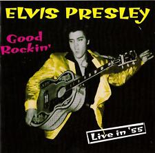 Elvis Presley-Good Rockin'-Live in '55-CD 1997 Hallmark Records UK issue-307622
