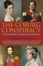 The Coburg Conspiracy: Royal Plots and Manoeuvres, Very Good Condition Book, Sot