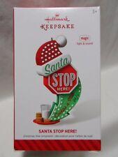 2014 HALLMARK ORNAMENT Santa Stop Here! Magic Light Sound Loc B32