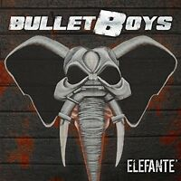 Bulletboys - Elefante [New Vinyl]