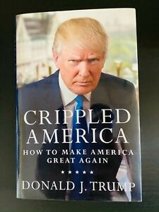 DONALD TRUMP SIGNED AUTOGRAPHED CRIPPLED AMERICA HARDCOVER BOOK MINT