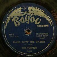 Joe Turner Blues Jump The Rabbit Sun Is Shining VG BAYOU 015 rare blues 78