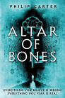 Altar of Bones, New, Carter, Philip Book