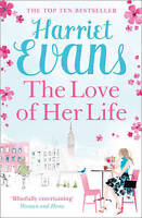 The Love of Her Life, Evans, Harriet, Very Good Book