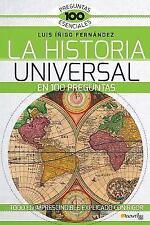 HISTORIA UNIVERSAL EN 100 PREGUNTAS: By ??igo Fern?ndez, Luis E.