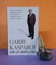Gary Kasparov: How Life Imitates Chess/autobiography/chess/personal growth