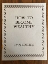 How to Become Wealthy by Dan Collins Second Edition (Paperback 1980)