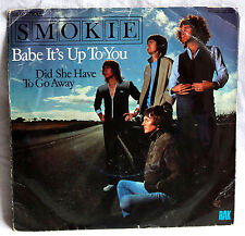 "7"" Vinyl SMOKIE - Babe it´s up to you"