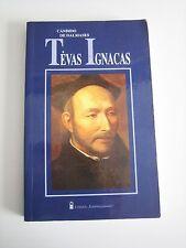 Candido de Dalmases TĖVAS IGNACAS Lithuanian books Lietuviškos knygos