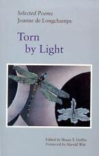 Torn By Light: Selected Poems (Western Literature Series) by Joanne De Longcham
