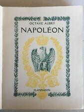NAPOLEON Octave AUBRY Empire FLAMMARION 1936