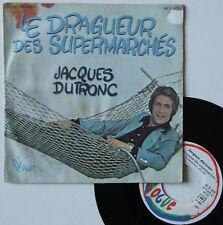 """Vinyle 45T Jacques Dutronc """"Le dragueur des supermarchés"""""""
