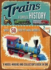 Trains: a Complete History by Philip Steele (2014, Trade Paperback)