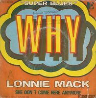 """45 Upm / 7 """" Single Lonnie Mack She Don'T Come Here Anymore / Why"""