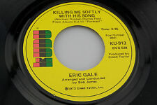 Eric Gale: Killing Me Softly With His Song / Cleopatra  [Unplayed Copy]