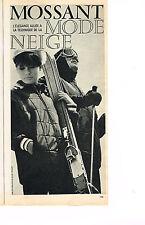 PUBLICITE ADVERTISING 064  1963  MOSSANT  mode neige vetements ski
