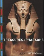 Treasures of the Pharaohs by Delia Pemberton and Joann Fletcher 2004 educational