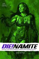 DIE!NAMITE #1 PARRILLO GANGRENE GREEN TINT 1:13 VARIANT DYNAMITE 10/14/20 NM