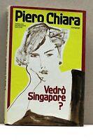Vedrò Singapore? - P.Chiara [libro, Mondadori]