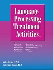 Language Processing Treatment Activities Mary Anne Hanner  & Gail Richard Speech