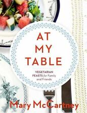 At My Table:Vegetarian Feasts for Family and Friends-Mary McCartney (Hardcover)