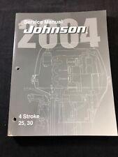 2004 JOHNSON SR 25 30 HP 4-STROKE OUTBOARD SERVICE SHOP REPAIR MANUAL 5005665