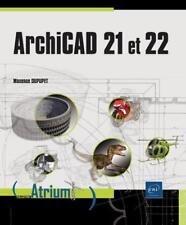 Archicad 21 et 22 Dupupet  Maxence Neuf Livre