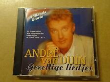 CD / ANDRE VAN DUIN: GEZELLIGE LIEDJES (HOLLANDS GLORIE)