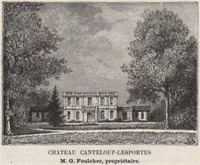 GRAVES. VILLENAVE-D'ORNON. Chateau Canteloup-Lesportes. Foulcher. SMALL 1908