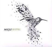 MOZEZ = so still = ELECTRO SOUL DOWNTEMPO LOUNGE GROOVES !!