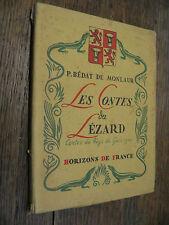 Les contes du Lézard Contes du pays de Gascogne / Bédat de Monlaur